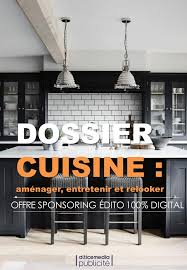 offre cuisine offre sponsoring édito 100 digital dossier cuisine