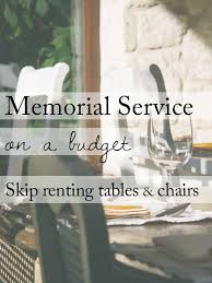 renting tables 15 ideas for a beautiful memorial service on a budget