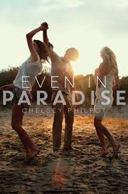 ya book review even in paradise by chelsey philpot