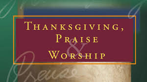 thanksgiving praise and worship prayer points festival collections