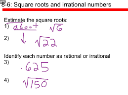 lesson 8 6 square roots and irrational numbers course 2 math 8