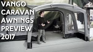 Awnings For Caravan Vango Caravan Awnings Preview 2017 Youtube