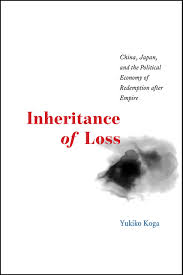 the redemption manual inheritance of loss china japan and the political economy of
