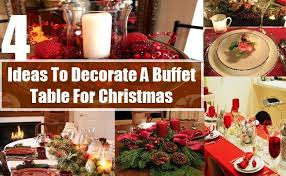 Table Decoration For Christmas Party by How To Decorate A Buffet Table For Christmas Ways To Decorate A