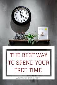 the best way to spend your free timewomen abiding