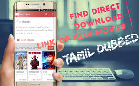 find direct download link of tamil dubbed movies exclusive youtube