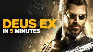 deus ex in 5 minutes youtube