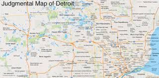 Cities In Michigan Map by Judgmental Maps Detroit Mi By Anonymous Copr 2014 Judgmental