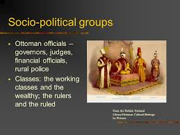 Ottoman Officials Political Administration In The Middle East Before The 20 Th