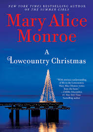 a lowcountry christmas book by mary alice monroe official