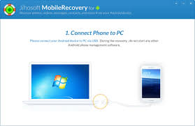recover from android jihosoft android phone recovery