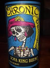 chronic cellars sofa king bueno sofa king bueno home the honoroak