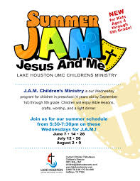 summer j a m lake houston umc