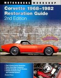 corvette restoration shops corvette restoration shop guide manual prince book c3 how to