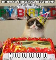 Angry Cat Meme Generator - have a happy birthday grumpy cat birthday meme on memegen