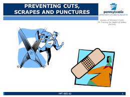 bureau workers comp preventing cuts scrapes and punctures bureau of workers comp pa
