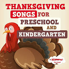 thanksgiving songs for preschool and kindergarten the