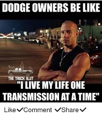 Dodge Memes - 25 best memes about dodge owners be like dodge owners be