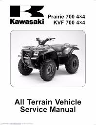 kawasaki service workshop manual 2004 2005 u0026 2006 prairie 700 4 4