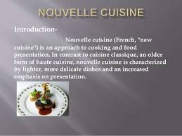 nouveau cuisine nouvelle cuisine ppt