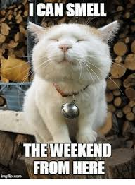 Meme Weekend - i can smell the weekend from here imgfip com meme on me me