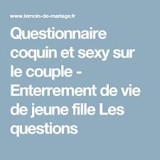 questionnaire mariage questionnaire coquin et sur le enterrement de vie de