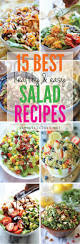 salad for thanksgiving best recipes 15 best healthy and easy salad recipes damn delicious