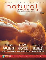 natural awakenings magazine november 2016 by natural awakenings
