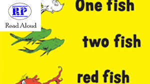 dr seuss one fish two fish red fish blue fish read aloud youtube