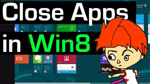 how to close apps in windows 8 youtube