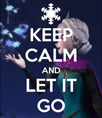 Let It Go Meme - keep calm and let it go by lordani0512 on deviantart