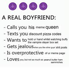 Meme Queen - a real boyfriend calls you his meme queen texts you discount pizza