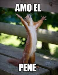 Meme Pene - meme creator amo el pene meme generator at memecreator org