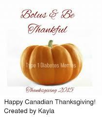 type 1 diabetes memes hantedgiving happy canadian thanksgiving