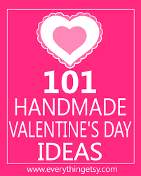 valentines day ideas for 101 handmade s day ideas everythingetsy
