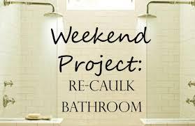100 recaulking a bathtub re caulking the bathtub the