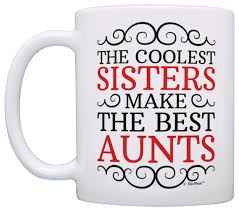 amazon com new aunt gifts coolest sisters make the best aunts