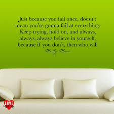 monroe quote just because you fail once wall art sticker