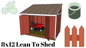 8x12 lean to shed plans youtube