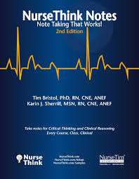 nursethink notes 2nd edition tim bristol karin j sherrill