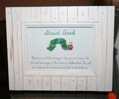 baby shower sign in sign the guest book instuctions for hungry catapillar themed