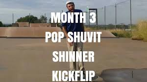 Shinner 34 Year Old Skateboarding Month 3 Pop Shuvit Shinner