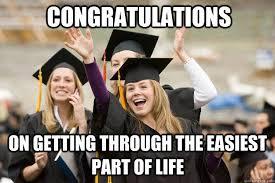 Graduation Meme - happy graduation image macros know your meme