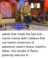 Shaun T Memes - you re not the father aury admin that made the last anti marsh meme