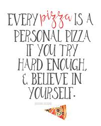 Rock Garden Cafe Torquay by Pizza Quote Funny Humor Pinterest Pizza Quotes Pizzas And