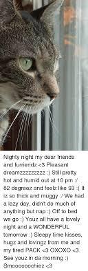 Nighty Night Meme - nighty night meme 28 images sweet dreams nighty night meme on
