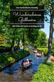Giethoorn Holland Homes For Sale by Best 25 Camping Holland Ideas On Pinterest Ferien Holland