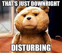 Disturbing Memes - ted meme imgflip