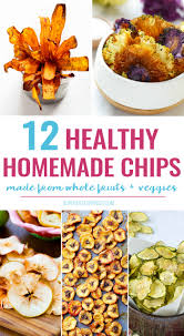 healthy thanksgiving treats for kids 12 healthy homemade chip recipes healthy ideas for kids
