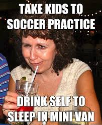 Funny Memes About Moms - drunk mom memes quickmeme